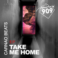 Carnao Beats - Take Me Home EP