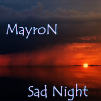 MayroN - Sad Night