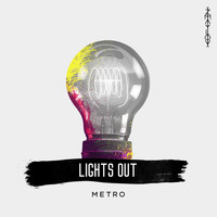 Metro - Lights Out