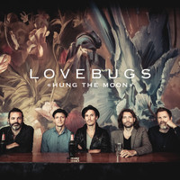 Lovebugs - Hung the Moon (Radio Edit - Live)