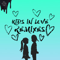 Kygo - Kids in Love (Remixes)