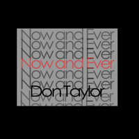 Don Taylor - Now and Ever