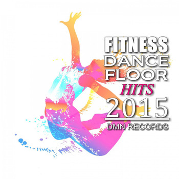 Various Artists - Fitness Dancefloor Hits 2015