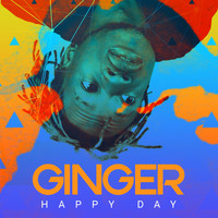 Ginger - Happy Day