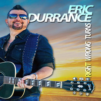 Eric Durrance - Right Wrong Turns
