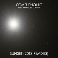 Compuphonic feat. Marques Toliver - Sunset (2018 Remixes)