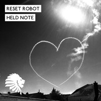 Reset Robot - Held Note