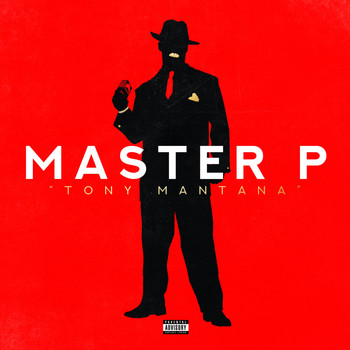 Master P - Tony Mantana (Explicit)