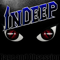 Indeep - Rage and Obsession