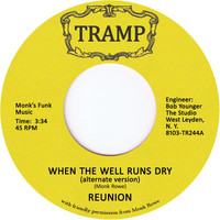 Reunion - When the Well Runs Dry