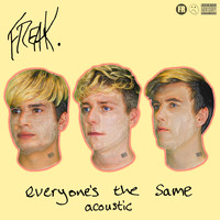 Freak - Everyone's the Same (Acoustic [Explicit])