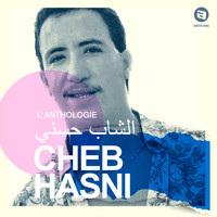 Cheb Hasni - L'anthologie