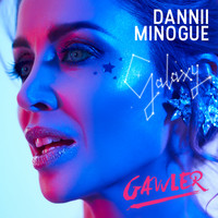 Dannii Minogue - Galaxy (Gawler Remix)