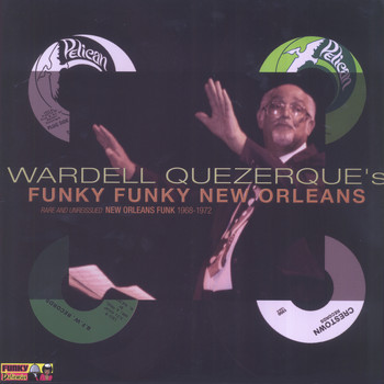 Various Artists - Wardell Quezerque's Funky Funky New Orleans