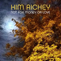 Kim Richey - Not for Money or Love