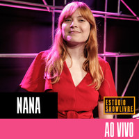 Nana - Nana no Estúdio Showlivre (Ao Vivo)
