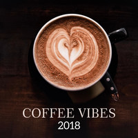 Restaurant Music - Coffee Vibes 2018
