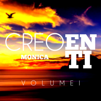 Monica - Creo en Ti, Vol. 1