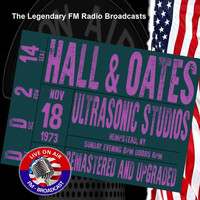 Hall & Oates - Legendary FM Broadcasts - Ultrasonic Studios, Hempstead NY 18th November 1973