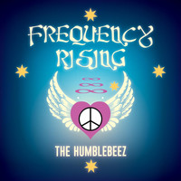 The Humblebeez - Frequency Rising