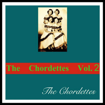 The Chordettes - The Chordettes Vol. 2