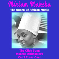 Miriam Makeba - The Queen of African Music