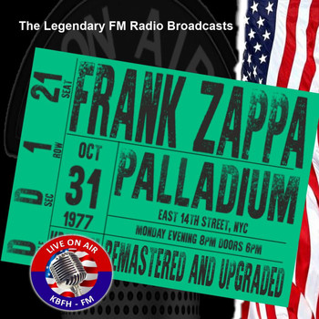 Frank Zappa - Legendary FM Broadcasts - Palladium,  NYC 31st October 1977