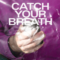 Young Galaxy - Catch Your Breath (Explicit)