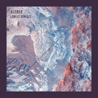 Kleber - Lowest Surface