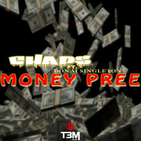 Chaps - Money Pree (feat. Donai Singleton) (Explicit)