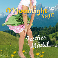 Moonlight Steffi - Fesches Mädel