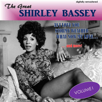 Shirley Bassey - The Great Shirley Bassey, Vol. 1 (Digitally Remastered)