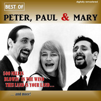Peter, Paul & Mary - Best of Peter, Paul & Mary (Digitally Remastered)