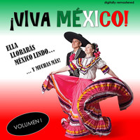 Various Artists - ¡Viva México!, Vol. 1 (Remastered)