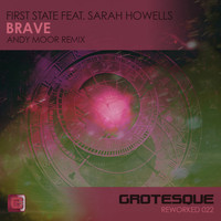 First State featuring Sarah Howells - Brave