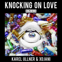 Karel Ullner & XoJani - Knocking on Love (Division 4 & Matt Consola Remix)