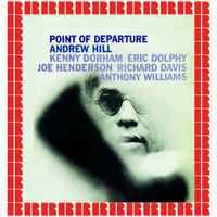 Andrew Hill - Point of Departure (Hd Remastered Edition)