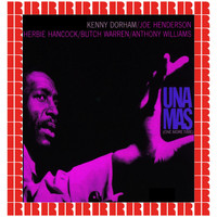 Kenny Dorham - Una Mas, One More Time (Hd Remastered Edition)