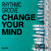 Rhythmic Groove - Change Your Mind (Original Mix)