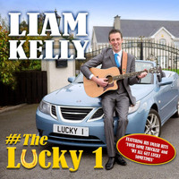 Liam Kelly - The Lucky 1
