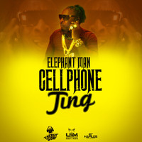 Elephant Man - Cellphone Ting - Single