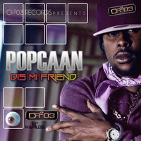 Popcaan - Diss Mi Friend (Explicit)