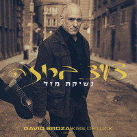 David Broza - Kiss of Luck