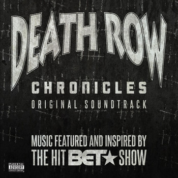 Various Artists - Death Row Chronicles (Original Soundtrack) (Explicit)