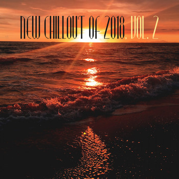 Various Artists - New Chillout of 2018, Vol. 2