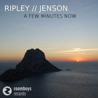 Ripley & Jenson - A Few Minutes Now