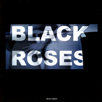 MAC - Black Roses (Explicit)