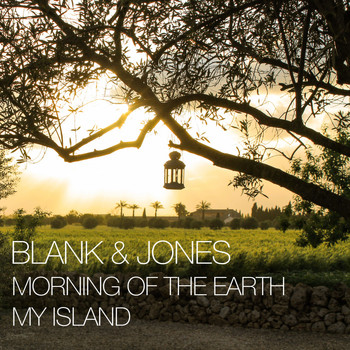 Blank & Jones - Morning of the Earth / My Island - EP