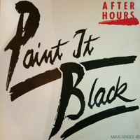 After Hours - Paint It Black