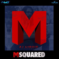 zj liquid - Msquared (Explicit)